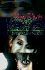 Ring Masters (Darkiplier, Antisepticeye, Corruptgameplays, Natemare X reader) by EmmaCrazySlytherin