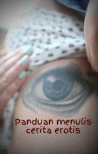 Menulis cerita erotis? by ShaAzure