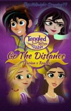 Tangled the Series: Go The Distance (Varian x Reader)  Book 1 by Midnight-Drawing77