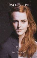 Two Faced||Dramione by fanficgurl37
