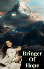 Bringer Of Hope {A Middle Earth Fanfic} by Element-Of-Dreams
