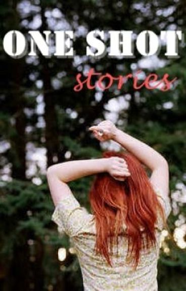 One-Shot Stories by shebabes