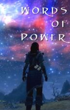 Words of Power (A Miraak One-Shot) by Just-Siddal