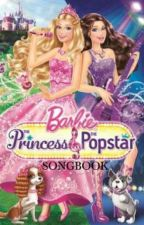 Barbie: The Princess & The Popstar Songbook by angela_wilson22