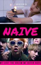 ↑ NAIVE ↓  ◄Jikook►    by CaroJimin