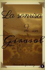 La Sonrisa De Un Girasol by FerPayne4Ever