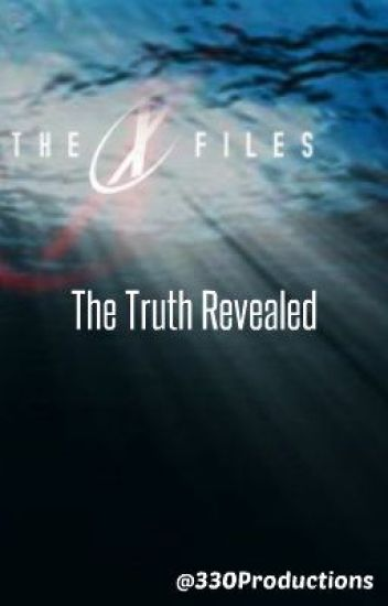 The X-Files:  The Truth Revealed