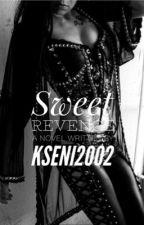 Sweet Revenge by Kseni2002