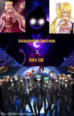 assassination classroom x fairy tail  (VERY Slow Update ) by kitty-chan-meow