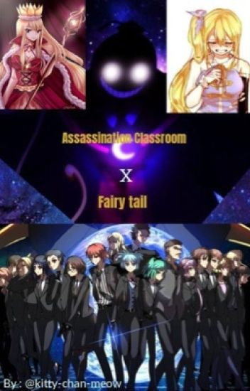 assassination classroom x fairy tail  (VERY Slow Update )