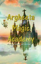 Argheeta Magic Academy [REVISI] by Riririii-chan