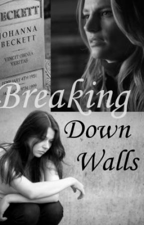 Breaking Down Walls (a Castle Fanfiction) - The Hellhole