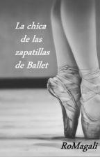 La Chica de las Zapatillas de Ballet by RoMagali