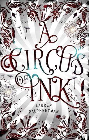 A Circus Of Ink   A Fantasy Romance by LEPalphreyman