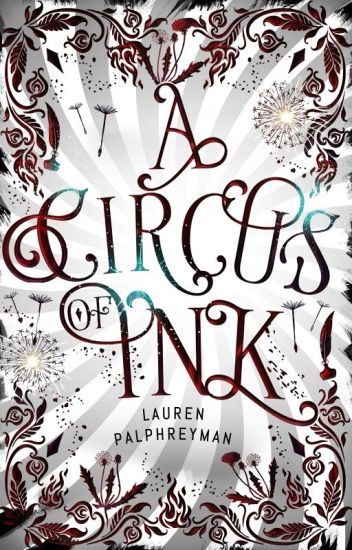 A Circus of Ink [INK BOOK 1]