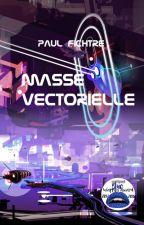 Masse Vectorielle by PaulFichtre