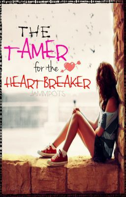 The Tamer for the Heartbreaker