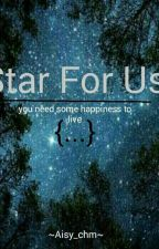 Star For Us by Aisy_chm