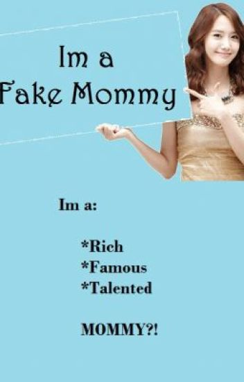 Fake Mommy