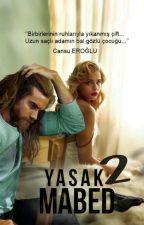YASAK MABED 2 by cansuueroglu