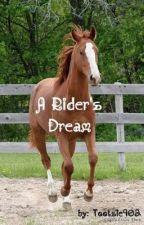 A Rider's Dream by tootsie902