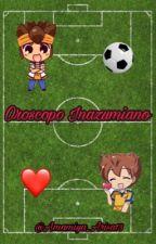 Oroscopo Inazuma Eleven Go/Chrono Stone/Galaxy by Amamiya_Arisa13