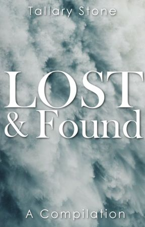 Lost and Found by AuthorTallaryStone