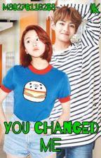 You changed me by IraKaznovetska