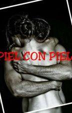 *(V)PIEL CON PIEL(V)*(+18) by arletdanae