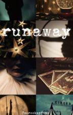 runaway (a The Greatest Showman fanfic) by sureokayfine