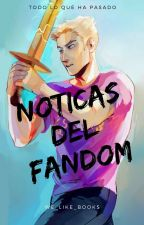 Noticias del Fandom | Semanal by We_like_books