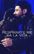 Respirarte me da la vida.  by ridiaiteda