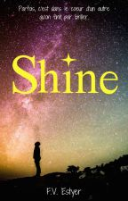 Shine by FV_Estyer