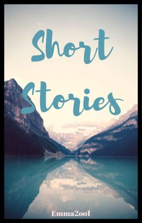 Short Stories by Emma2oo1