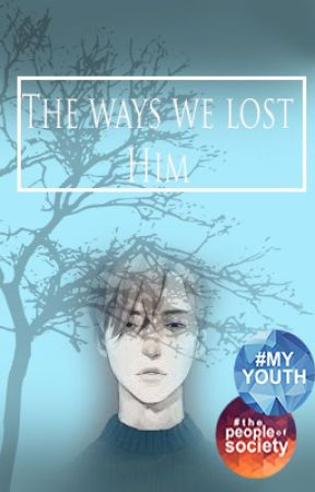 The ways we lost him(completed) by forgottonmemories