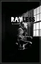 Rayless by motelart
