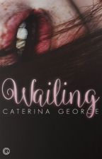 Wailing by violadavis