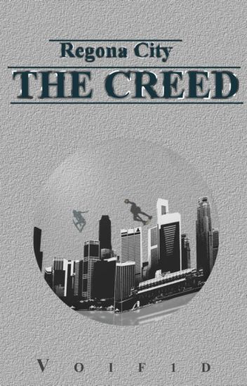 Regona City: The Creed (BK1)