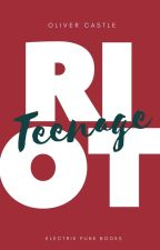 Teenage Riot by ocastle