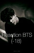 Réactions BTS (lemon hard?) by -Calice--