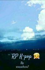 RP K-pop 😇 {10/14}  by oceanetwin7