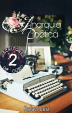 Anarquia poética  by RafaelLuiz309