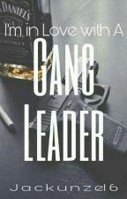 I'm in love with a gang leader  (jackunzel ) by Jackunzel6