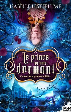Le Prince au Bois Dormant - (Édité) by Chocolat-Mashmalow