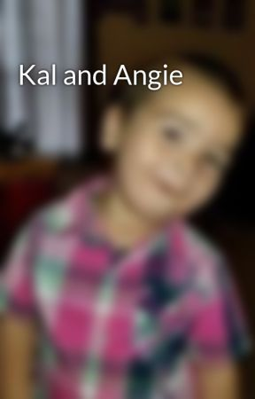 Kal and Angie by Auntie9315
