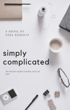 Simply Complicated by veraroberts