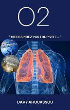 O2 [EN PAUSE] by Davy-Loris