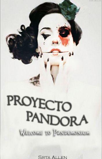Proyecto Pandora: Bienvenido al Pandemonio.
