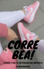 CORRE BEA!! by BetyPea5