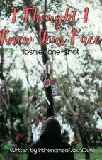 I Thought I Knew Your Face (a Joshler one-shot) by InthenameofJoshDun
